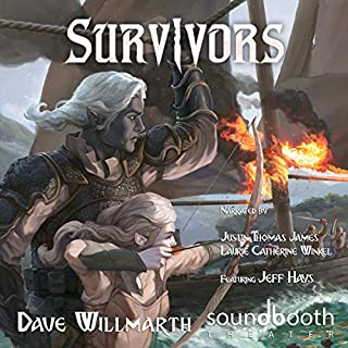 Survivors     Dark Elf Chronicles, Book 2              By:                                                                                                                                 Dave Willmarth                               Narrated by:                                                                                                                                 Justin Thomas James,                                                                                        Laurie Catherine Winkel,                                                                                        Jeff Hays                      Length: 12 hrs and 43 mins     59 ratings     Overall 4.8