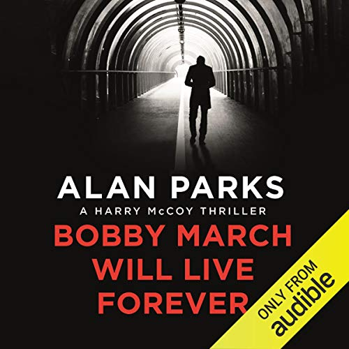 Bobby March Will Live Forever cover art