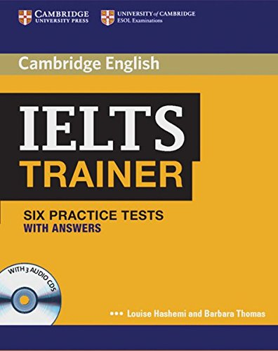 IELTS Trainer. Practice Tests with answers and Audio-CDs