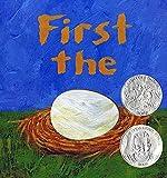 First the Egg (Theodor Seuss Geisel Honor Book (Awards))
