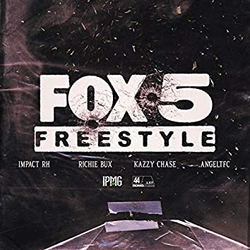 Fox 5 Freestyle (feat. Richie Bux, Kazzy Chase & Impact RH)