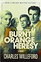 The Burnt Orange Heresy (Movie Tie-In): A Novel