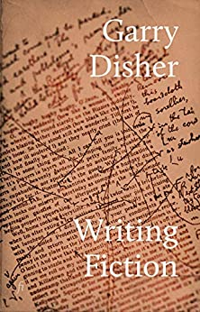 Writing Fiction by [Garry Disher]