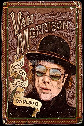Van Morrison Album Tin/Metal Style Street Poster for Men Women Sign Garage Decor for Club Bar Diner Family Farmhouse Outdoor Decoration, 8x12 Inche