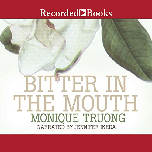 Bitter in the Mouth audiobook cover art