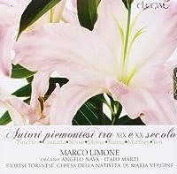 Autori piemontesi tra XIX e XX secolo Serie in re Mater amabilis Ricordo di Lourdes Intermezzo in MI