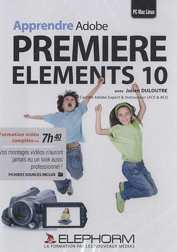 Apprendre adobe premiere elements 10. formation video complete en 7h40. PC-mac-linux