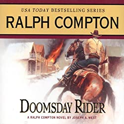 Doomsday Rider: A Ralph Compton Novel by Joseph A. West
