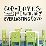 Decals Jeremiah 31:3 God Loves me with an Everlasting Love Bible Verse - Youth Room - Church Decor - Wall Decal - Vinyl Wall Decal Nursery