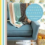 Striped Crochet Blankets: 20 Modern Heirlooms to Crochet (Knit & Crochet)