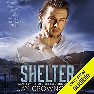 Shelter     The Getaway Series              Written by:                                                                                                                                 Jay Crownover                               Narrated by:                                                                                                                                 Aaron Abano,                                                                                        Paula Hoffman                      Length: 10 hrs and 4 mins     2 ratings     Overall 5.0