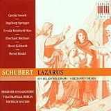 Schubert 'Lazarus' Religious Drama D.689 (Fragment). (Carola Nossek Ingeborg Springer Ursul