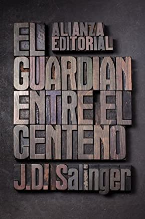 [(El guardian entre el centeno / The Catcher in the Rye)] [By (author) J. D. Salinger ] published on (September, 2010)