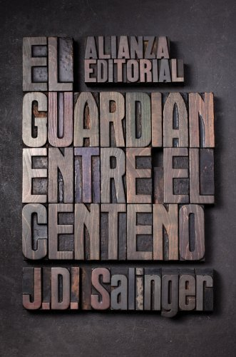 El guardian entre el centeno / The Catcher in the Rye by J. D. Salinger(2010-09-30)