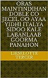 oras maintindihan doble co jecel oo ayaa yidhi Italya sidoo kale labanlaab goorma panahon (Italian Edition)