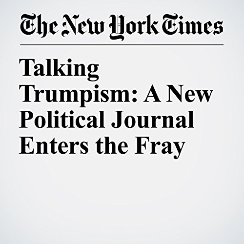 Talking Trumpism: A New Political Journal Enters the Fray copertina