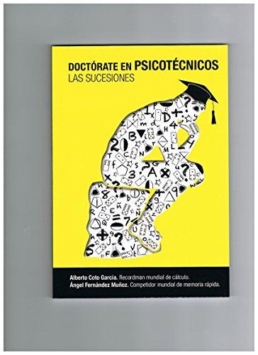 DOCTÓRATE EN PSICOTÉCNICOS: LAS SUCESIONES