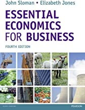 Essential Economics for Business by John Sloman (24-Mar-2014) Paperback