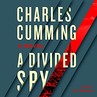 A Divided Spy                   By:                                                                                                                                 Charles Cumming                               Narrated by:                                                                                                                                 Jot Davies                      Length: 11 hrs and 32 mins     205 ratings     Overall 4.2
