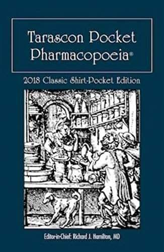 Tarascon Pocket Pharmacopoeia 2018: Classic Shirt-Pocket Edition