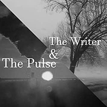 The Writer & the Pulse