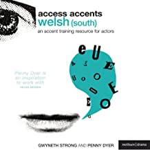 Access Accents: Welsh (South) - An Accent Training Resource for Actors