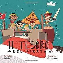 Il tesoro del pirata: Ediz. illustrata. (Italian Edition)