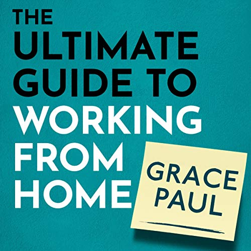 『The Ultimate Guide to Working from Home』のカバーアート