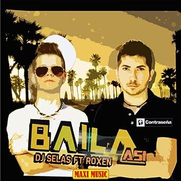 Baila Asi (feat. Roxen)