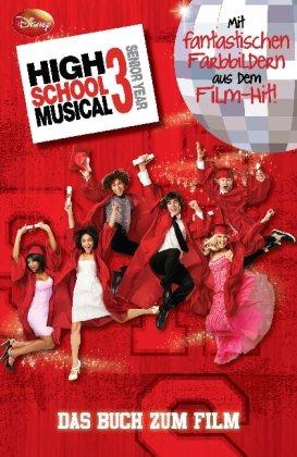 Disney High School Musical 3: Der Roman zum Film