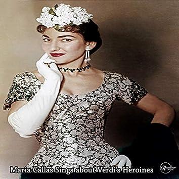 Maria Callas Sings about Verdi's Heroines