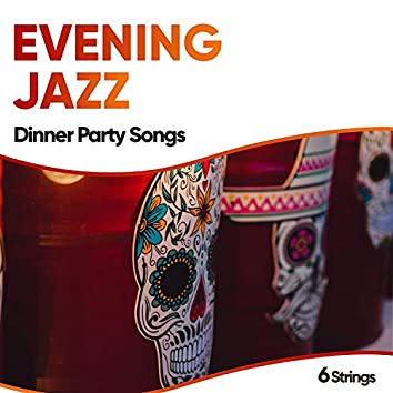Evening Jazz Dinner Party Songs