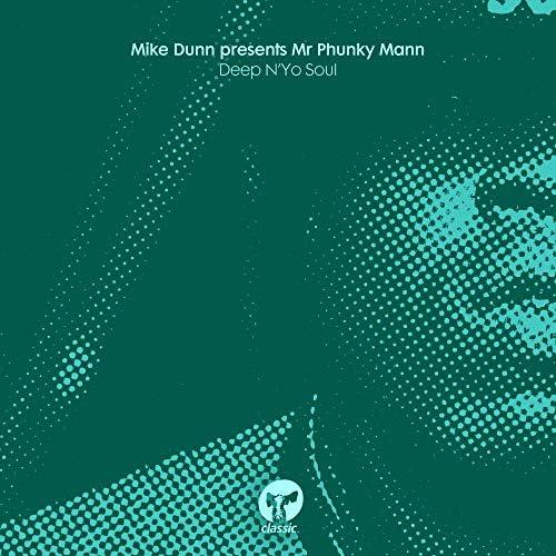Mike Dunn & Mr Phunky Man