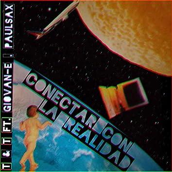 Conectar Con la Realidad (feat. Giovan-E & Paulsax)