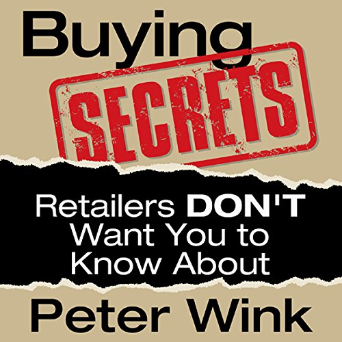 Buying Secrets Retailers DON'T Want You to Know About audiobook cover art