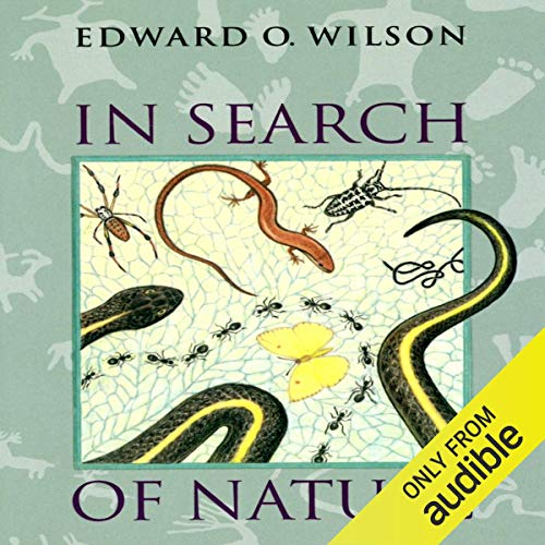 In Search of Nature Audiobook By Edward O. Wilson cover art