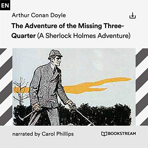 The Adventure of the Missing Three-Quarter cover art