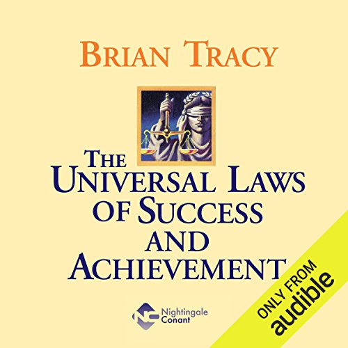 The Universal Laws of Success and Achievement                   Written by:                                                                                                                                 Brian Tracy                               Narrated by:                                                                                                                                 Brian Tracy                      Length: 8 hrs and 9 mins     4 ratings     Overall 5.0