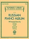 Russian Piano Album: Schirmer Library of Classics Volume 2115 (Schirmer's Library of Musical Classics)