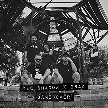 Game Over (feat. Brak the Mask)