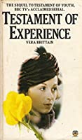 Testament of Experience: An Autobiographical Study of the Years 1925-50