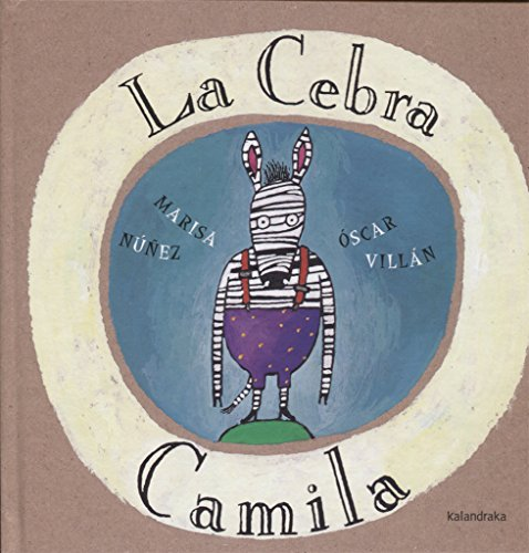 La cebra Camila (Obras de autor)