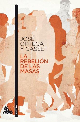 La rebelión de las masas (Contemporánea)
