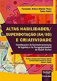 Altas Habilidades/Superdotação (AH/SD) e Criatividade - Contribuições do Sociointeracionismo de Vygotsky e da Pedagogia Waldorf de Rudolf Steiner