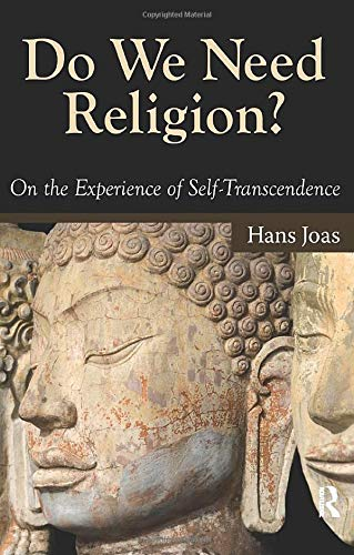 Do We Need Religion?: On the Experience of...