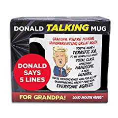TALKING TRUMP MUG IS A GREAT GIFT FOR GRANDPA - Imagine your Grandpa's surprise when he picks up this Trump coffee mug and suddenly hears Donald Trump's booming voice telling him what a great grandfather he is! Perfect novelty gifts for your grandad ...