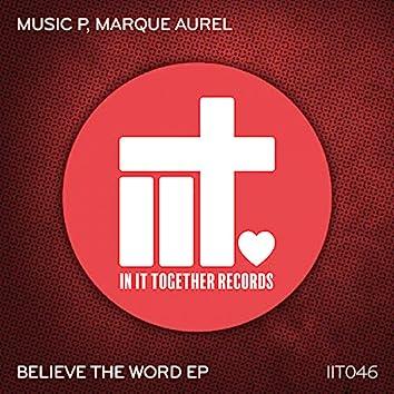 Believe The Word EP