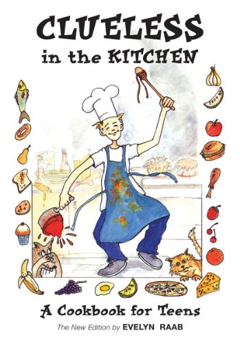Clueless in the Kitchen: A Cookbook for Teens (The Clueless series)