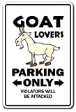 "Goat Gifts ""Goat lovers Parking only"" sign"