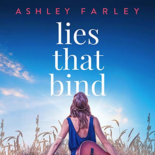 Lies That Bind Audiobook By Ashley Farley cover art